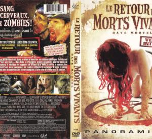 Le Retour des Morts Vivants: Rave Mortel