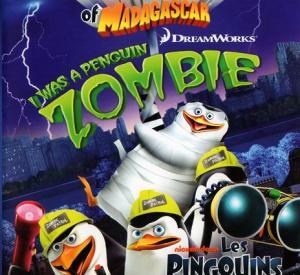 Les Pingouins de Madagascar : Le Zombie du Commandant