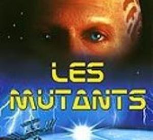 Les Mutants