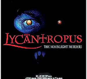 Lycantropus: The Moonlight Murders