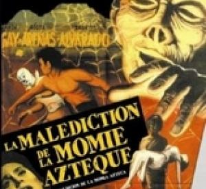 La Malédiction de la Momie Aztèque