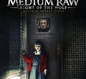 Medium Raw: Night of the Wolf
