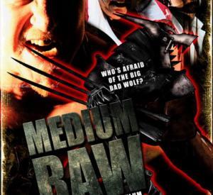Medium Raw: Night of the Wolf