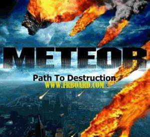 Météore: Chemin de la destruction