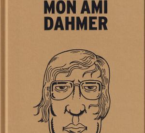 Mon Ami Dahmer (Edition française de Luxe BD & DVD) - Livre