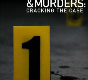 Motives & Murders: Cracking the Cases