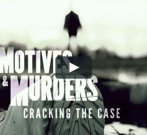 Motives & Murders: Cracking the Cases