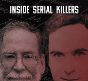Murderous Minds: Inside Serial Killers
