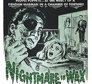 Nightmare in Wax