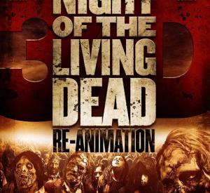 La Nuit des Morts Vivants : Re-Animation