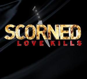 Scorned: Love Kills