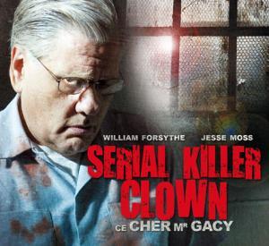 Serial Killer Clown : Ce Cher Monsieur Gacy