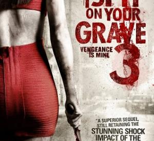 I Spit On Your Grave 3 : Vengeance is Mine