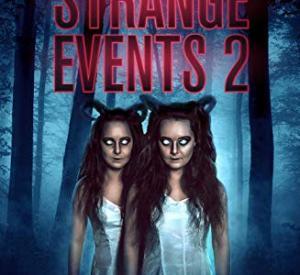 Strange Events 2