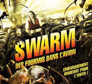 Swarm : Des Fourmis dans l'Avion