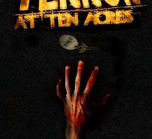 Terror at Ten Acres