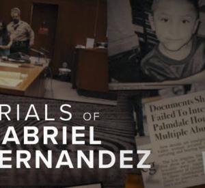 L'Affaire Gabriel Fernandez