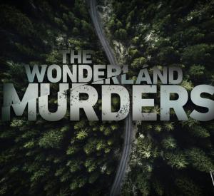 The Wonderland Murders
