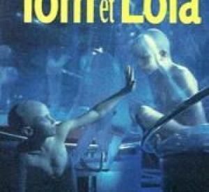 Tom et Lola