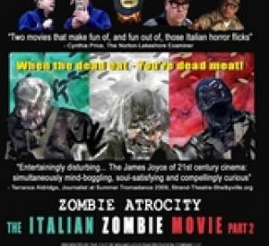 Zombie Atrocity : the Italian Zombie - Part 2