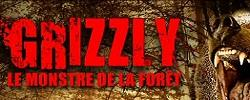 Grizzly : le Monstre de la Forêt