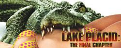 Lake Placid : The Final Chapter
