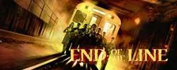 End of the Line : Le Terminus de l'horreur