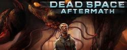 Dead Space Aftermath