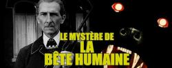 Le mystère de la bête humaine