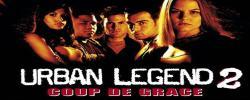 Urban Legend 2 - Coup de grâce