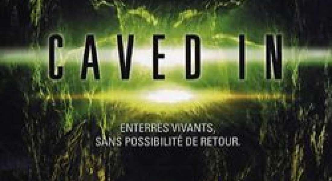 Caved in - Enterrés vivants
