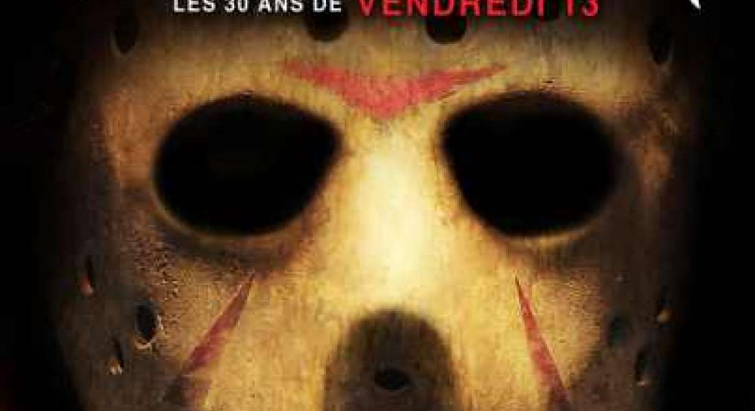 His Name was Jason: Les 30 Ans de Vendredi 13