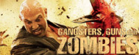 Gangsters Guns And Zombies