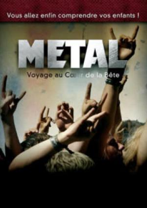 Metal: voyage au coeur de la bête
