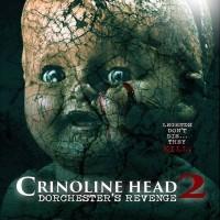 Crinoline Head 2: Dorchester's Revenge