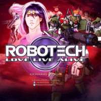 Robotech : Love Live Alive