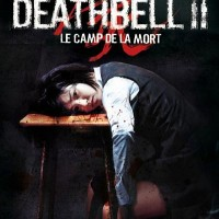 Death Bell 2: Le Camp de la Mort