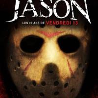 His Name was Jason: Les 30 Ans de Vendredi 13