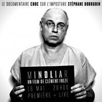 MINDLIAR : L'imposture Stéphane BOURGOIN
