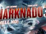 Sharknado 3 : Oh Hell No!