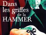 UPDATE: Dans les griffes de la Hammer: nouvelle édition