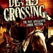 Cowboys Vs. Zombies - Devil's Crossing