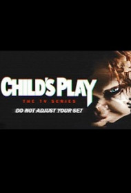 Child's Play : The TV Series