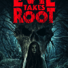 Evil Takes Root