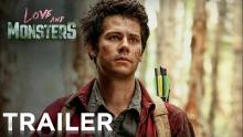 LOVE AND MONSTERS | Official Trailer