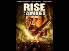 RISE OF THE ZOMBIES - Original Extended Trailer
