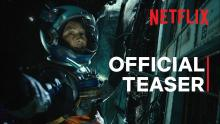 Space Sweepers | Official Teaser | Netflix