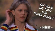 SUPER JAIMIE (LINDSAY WAGNER, THE BIONIC WOMAN). ON VOUS DIT DESSUS. ÉMISSION PHASE 'S'#23.