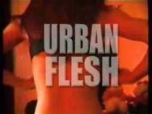 Urban Flesh Trailer 2007