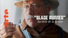 Blade Runner... Au-delà de la fiction | Documentaire | ARTE Cinéma